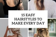 15 easy hairstyles to make every day cover