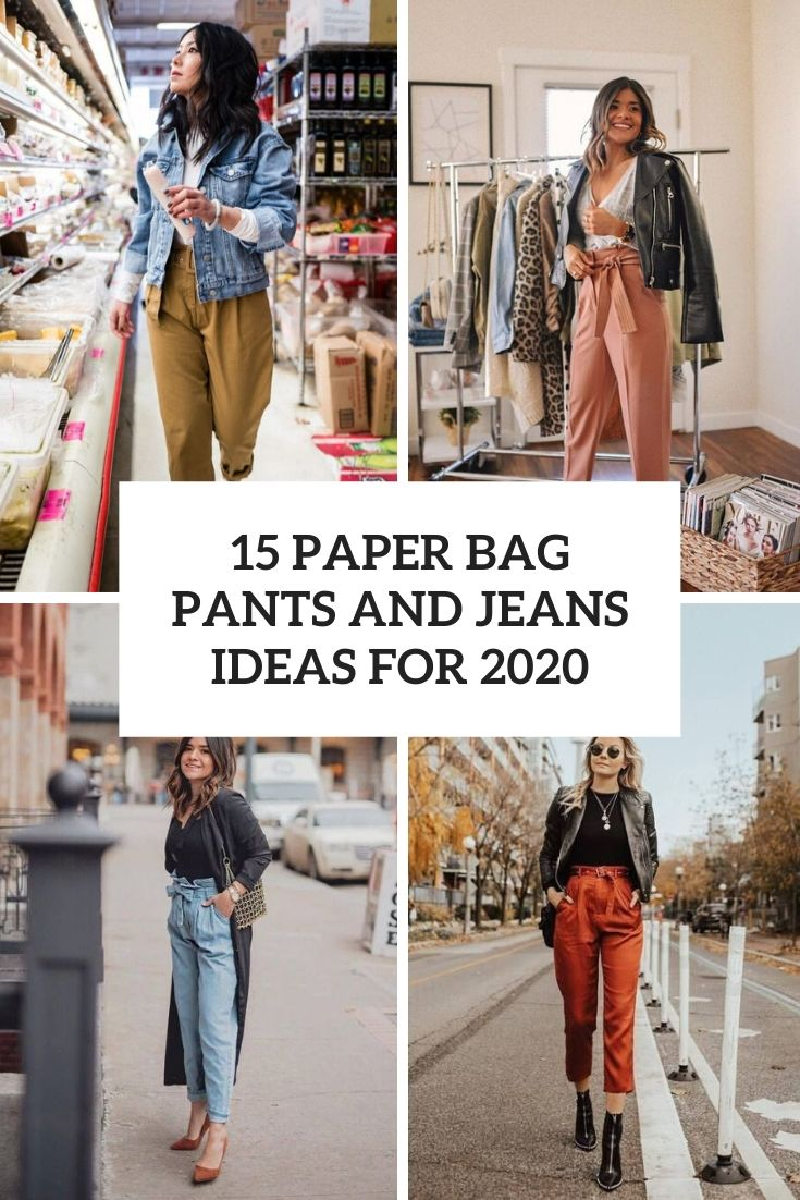 15 Paper Bag Pants And Jeans Ideas For 2020