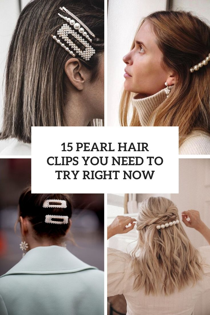pearl hair clips you need to try right now cover