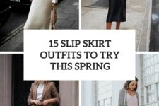 15 slip skirt outfits to try this spring cover
