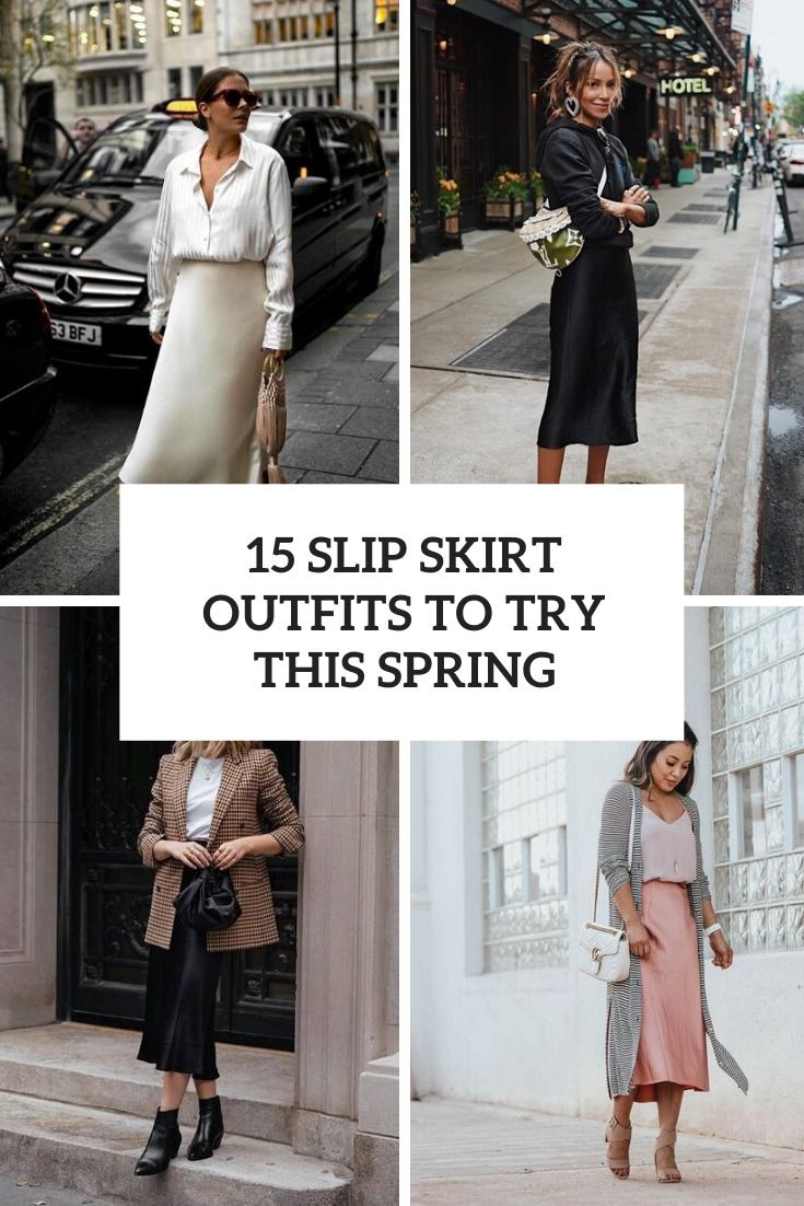 slip skirt outfits to try this spring cover