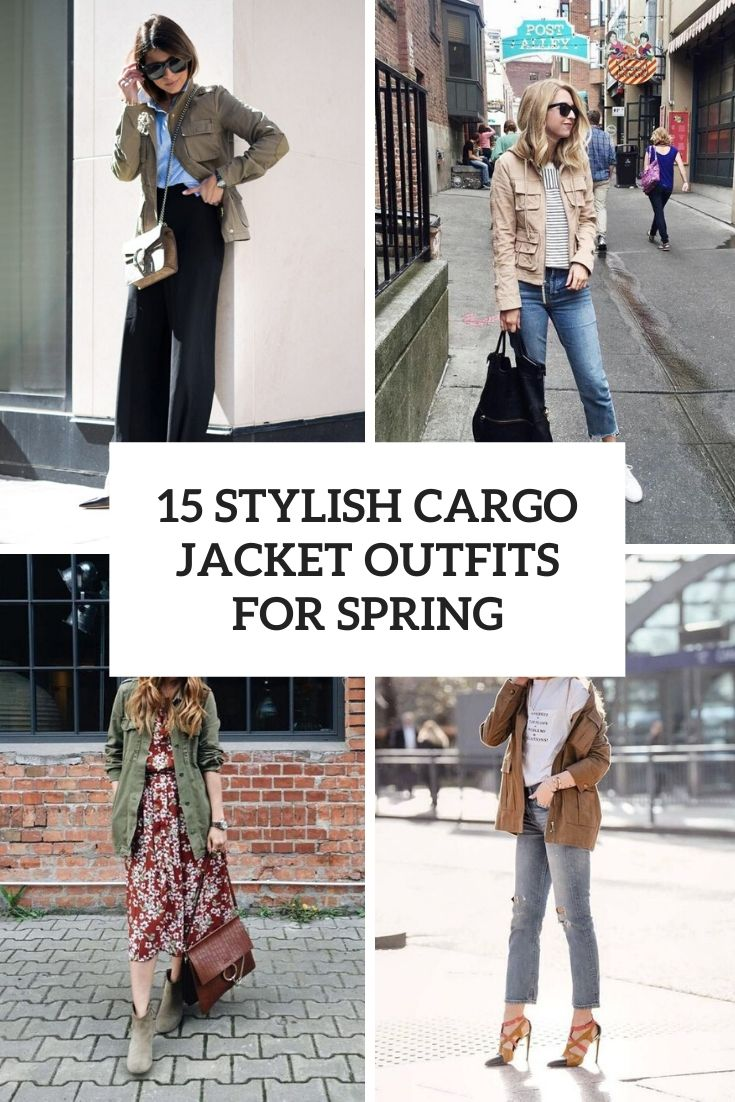 stylish cargo jacket outfits for spring cover
