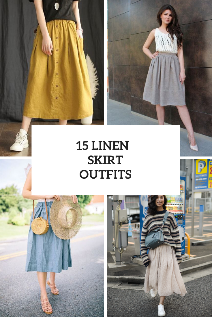 Charming Outfits With Linen Skirts