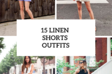 15 Excellent Looks With Linen Shorts