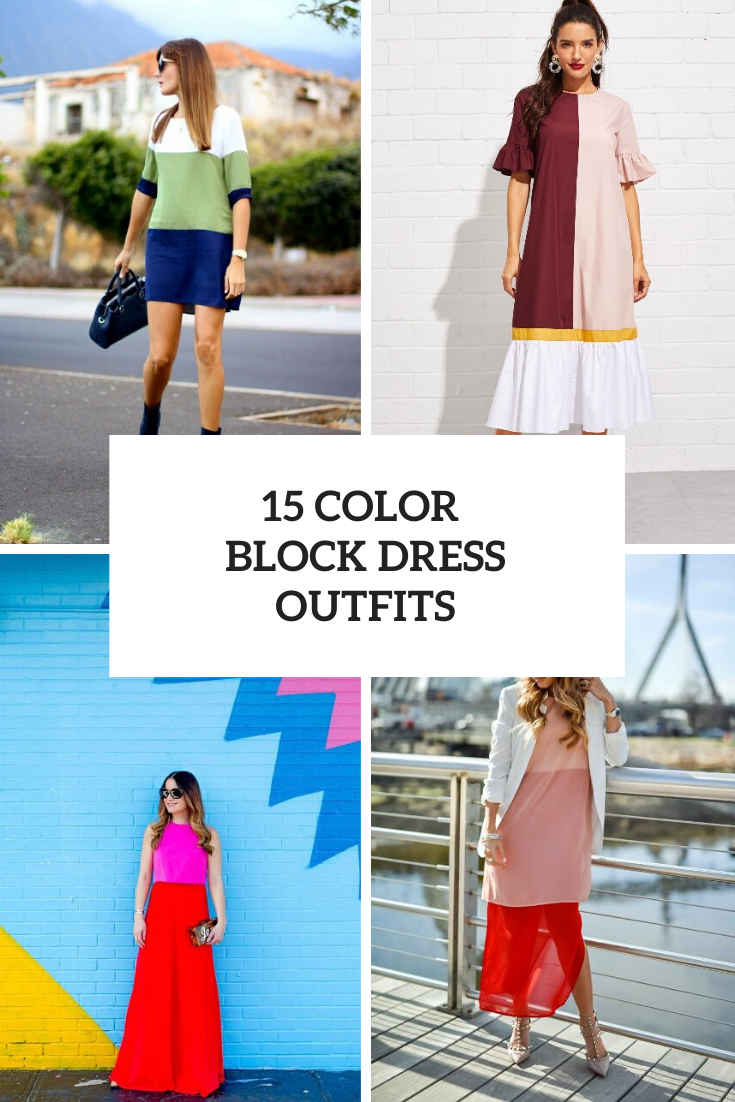 15 Looks With Color Block Dresses