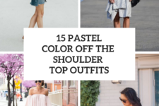 15 Looks With Pastel Colored Off The Shoulder Tops