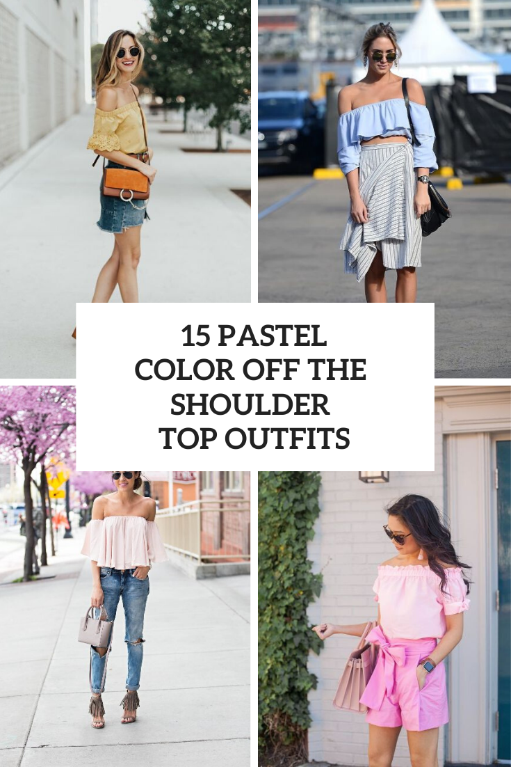 Looks With Pastel Colored Off The Shoulder Tops