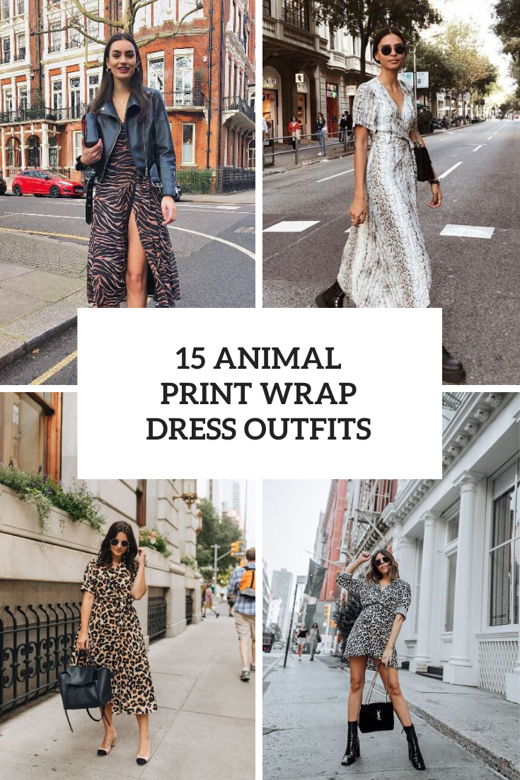 Outfits With Animal Printed Wrap Dresses