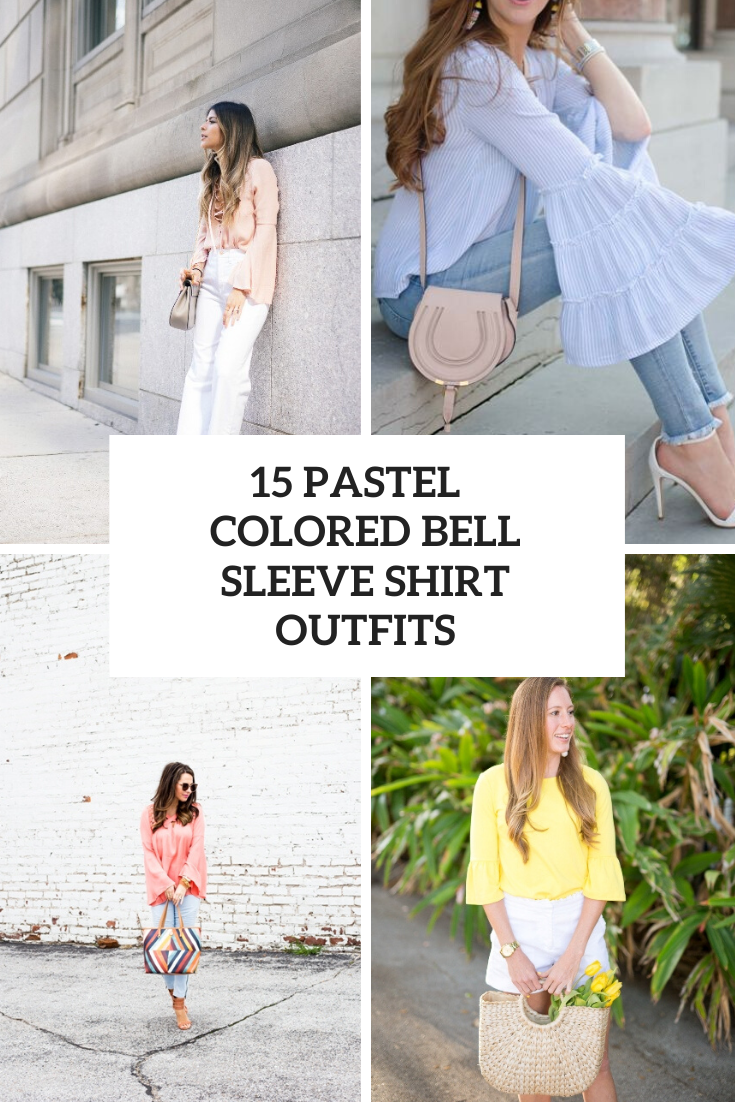 15 Outfits With Pastel Colored Bell Sleeve Shirts