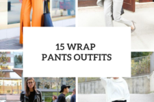 15 Outfits With Wrap Pants To Repeat