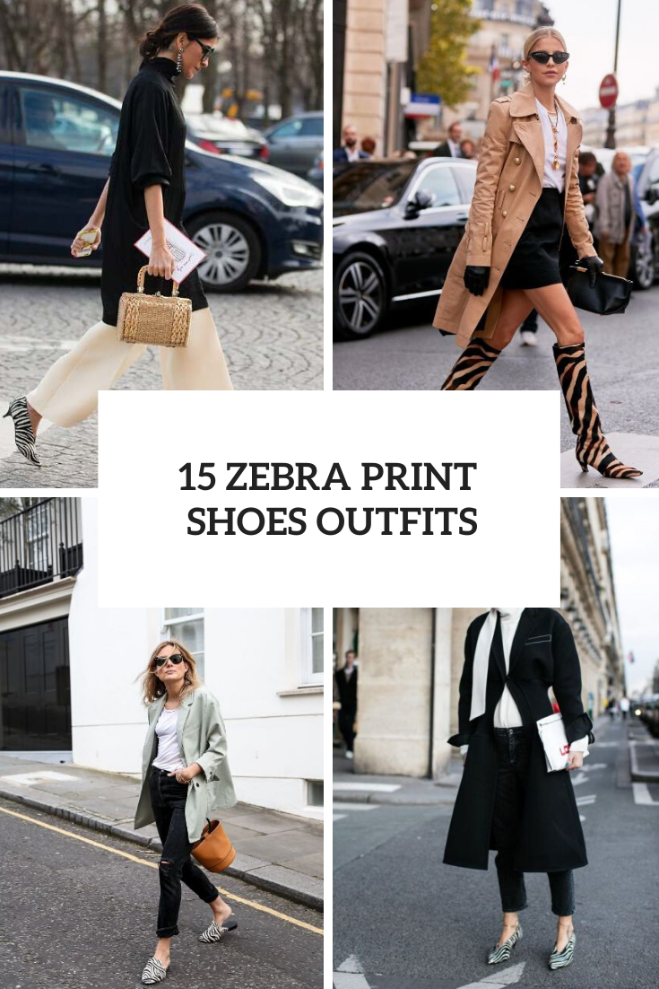 15 Outfits With Zebra Print Shoes