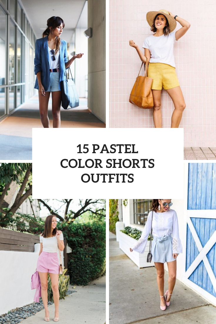 15 Women Looks With Pastel Colored Shorts