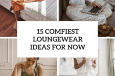 15 comfiest loungewear ideas for now cover