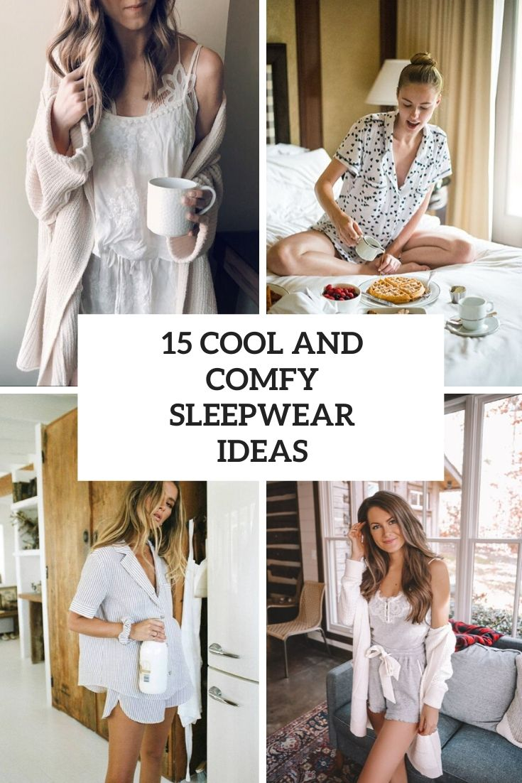 cool and comfy sleepwear ideas cover