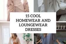 15 cool homewear and loungewear dresses cover