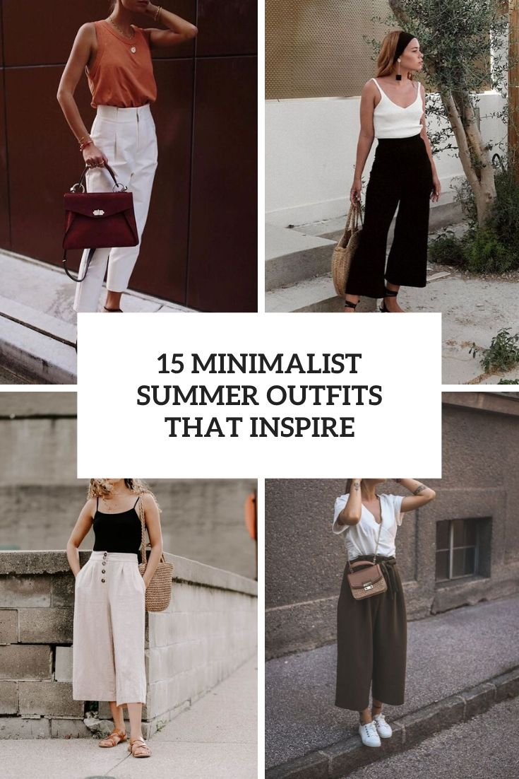 15 Minimalist Summer Outfits That Inspire