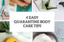 4 easy quarantine body care tips cover