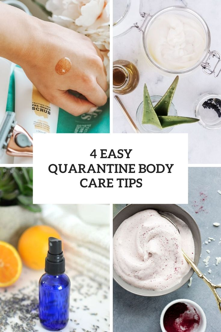 4 easy quarantine body care tips cover
