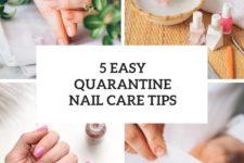 5 easy quarantine nail care tips cover