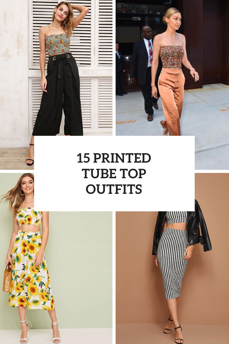 Cool Outfits With Printed Tube Tops