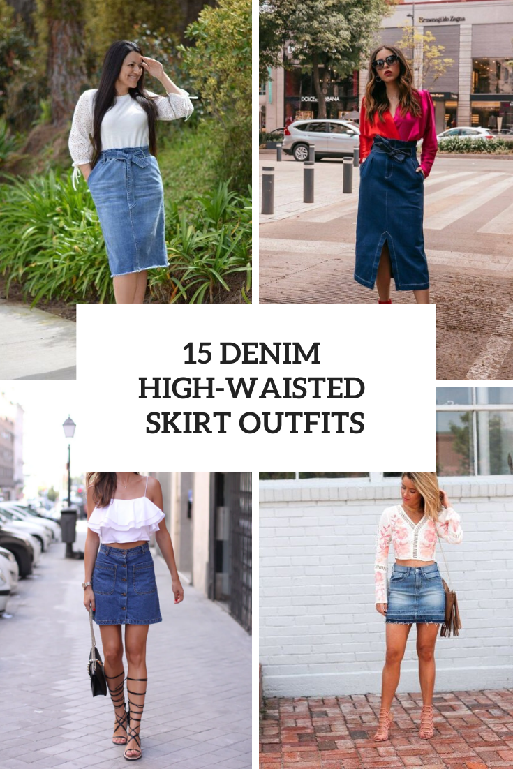 15 Outfits With Denim High-Waisted Skirts