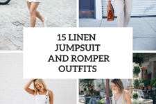 15 Outfits With Linen Jumpsuits And Rompers