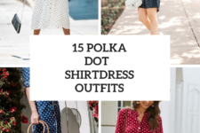 15 Outfits With Polka Dot Shirtdresses