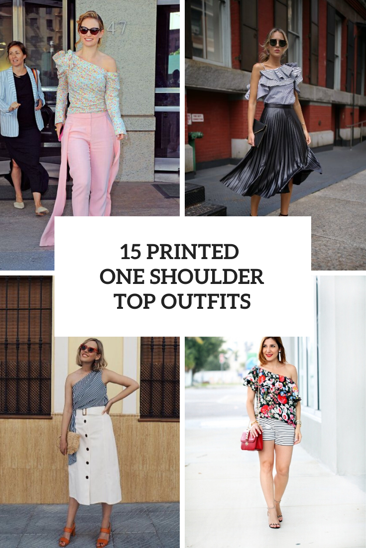 Outfits With Printed One Shoulder Tops