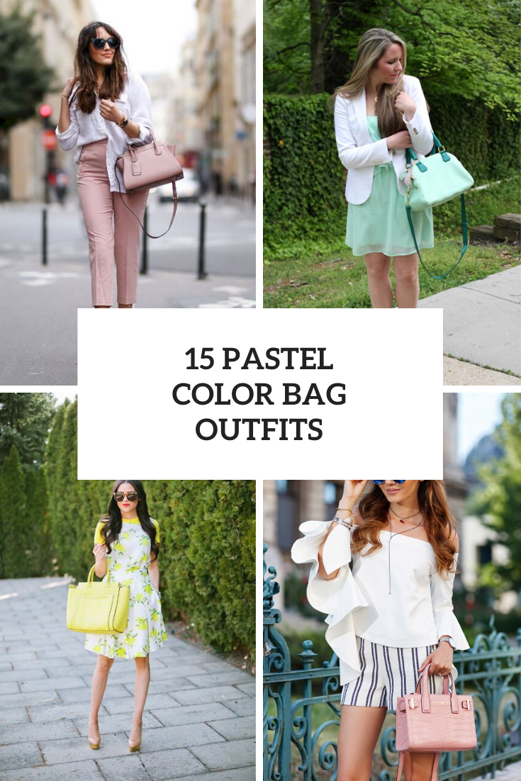 15 Wonderful Looks With Pastel Colored Bags