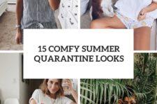 15 comfy summer quarantine looks cover