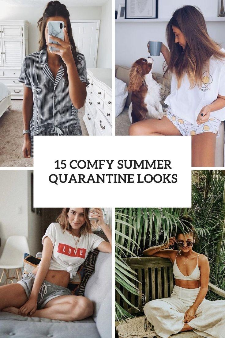 comfy summer quarantine looks cover