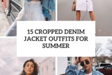 15 cropped denim jacket outfits for summer cover