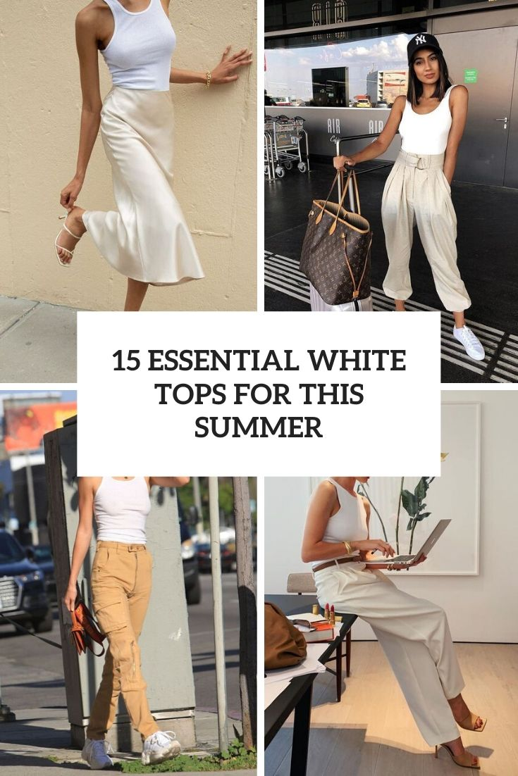 essential white tops for this summer cover