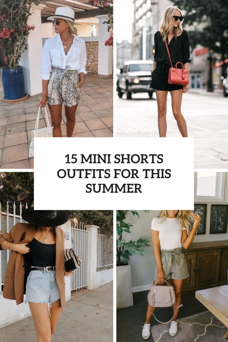 mini shorts outfits for this summer cover