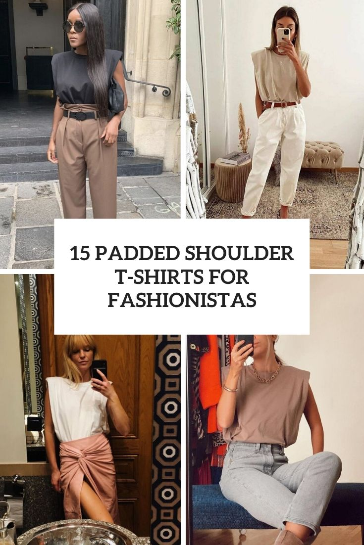 15 Padded Shoulder T-Shirts For Fashionistas