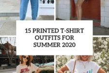 15 printed t-shirt outfits for summer 2020 cover