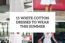 15 white cotton dresses to wear this summer cover