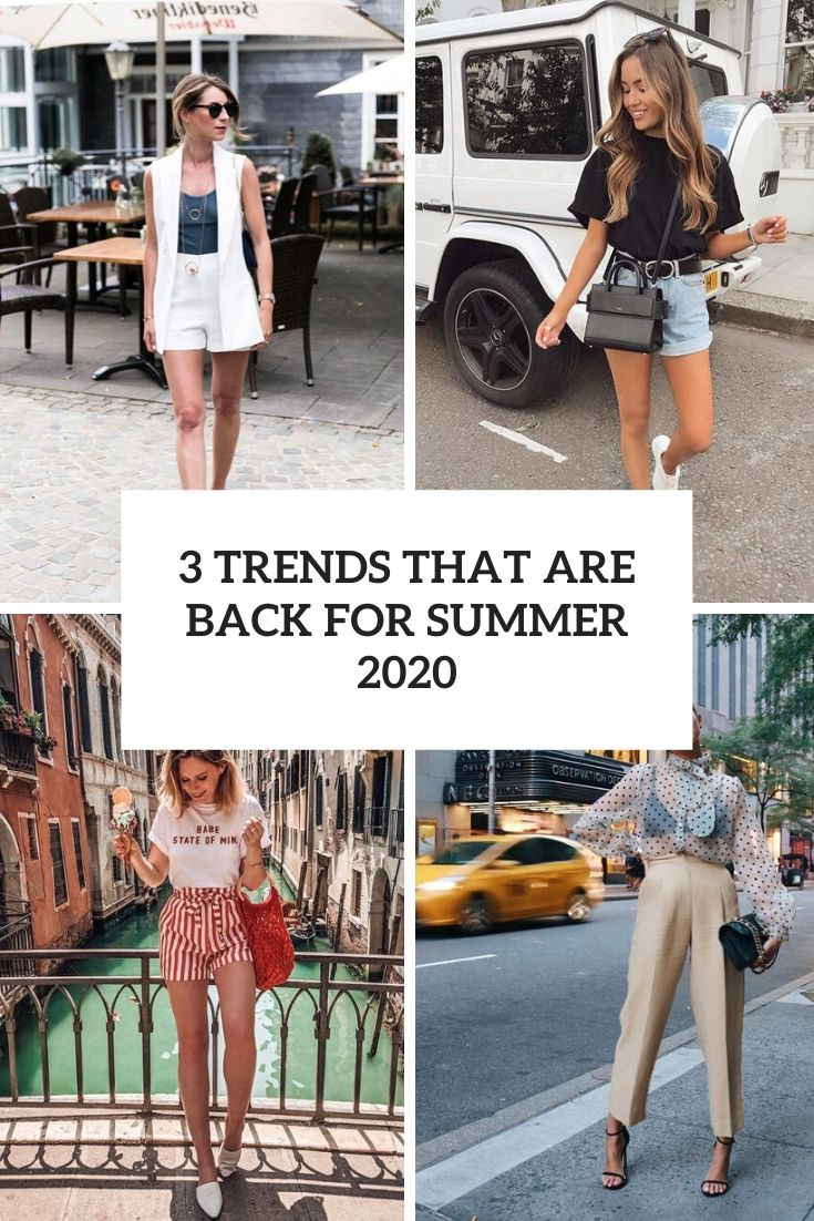 3 trends that are back for summer 2020 cover