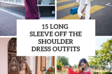 15 Looks With Long Sleeve Off The Shoulder Dresses