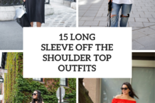 15 Outfit Ideas With Long Sleeve Off The Shoulder Tops