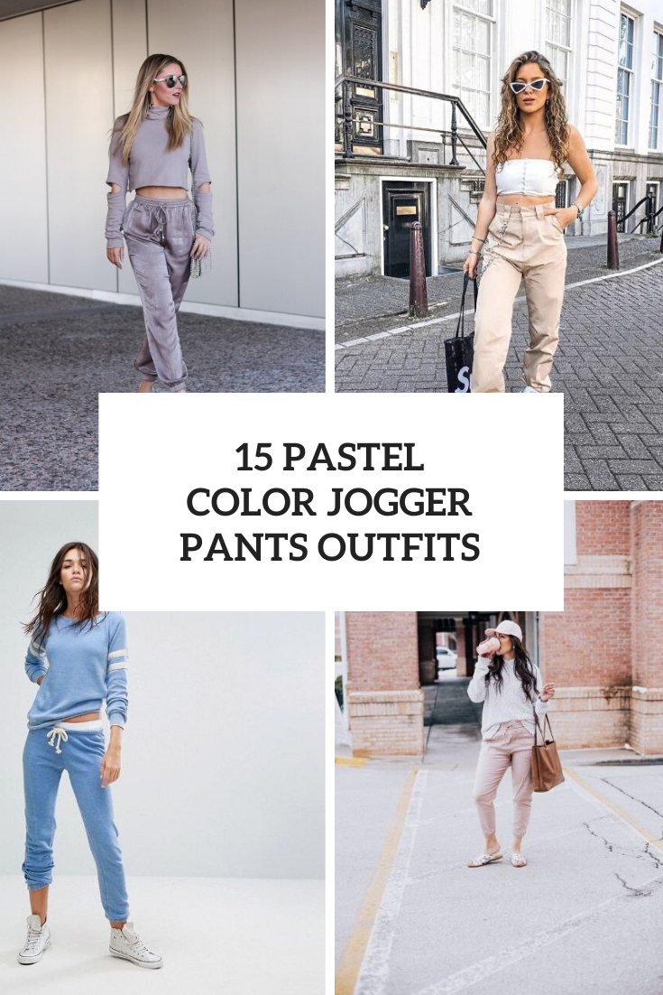 5 Outfit Ideas With Pastel Color Jogger Pants - Styleoholic