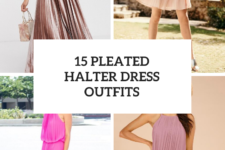 15 Outfits With Pleated Halter Dresses