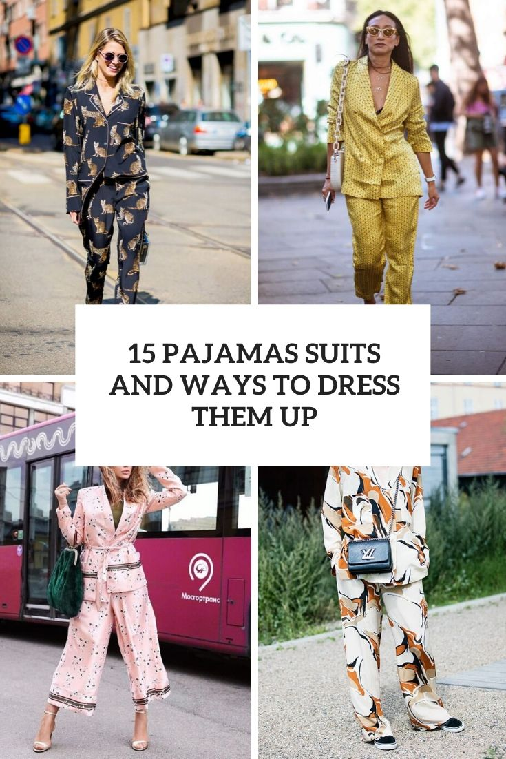 pajamas suits and ways to dress them up cover