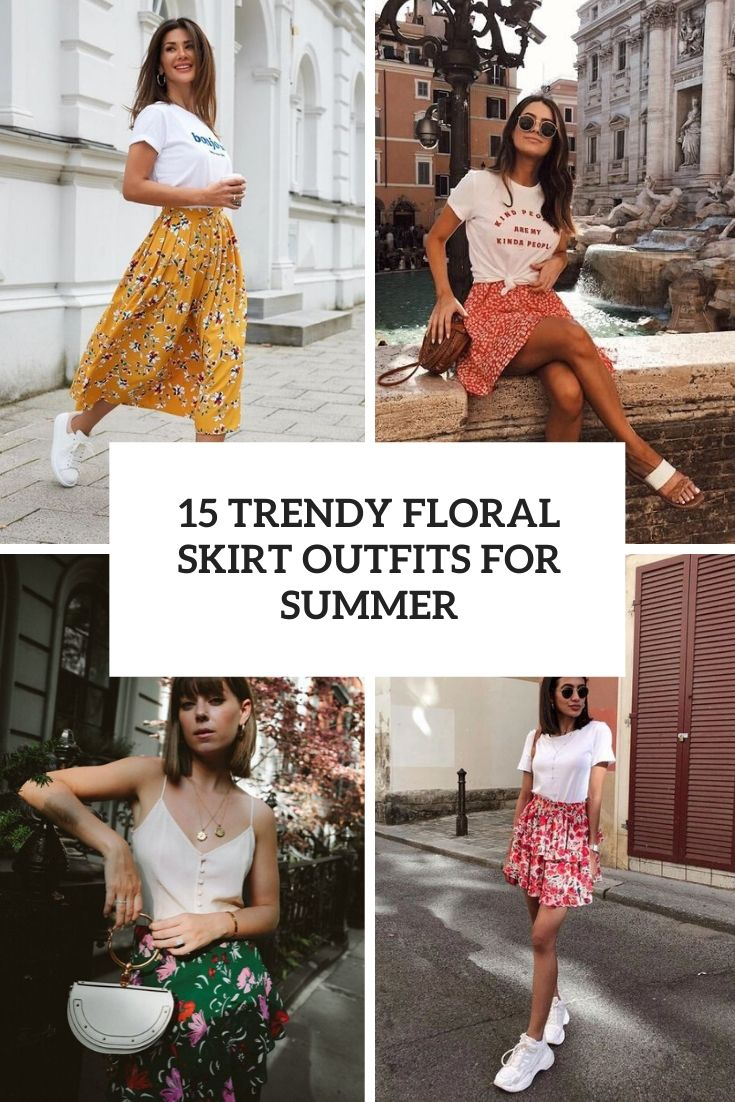 trendy floral skirt outfits for summer cover