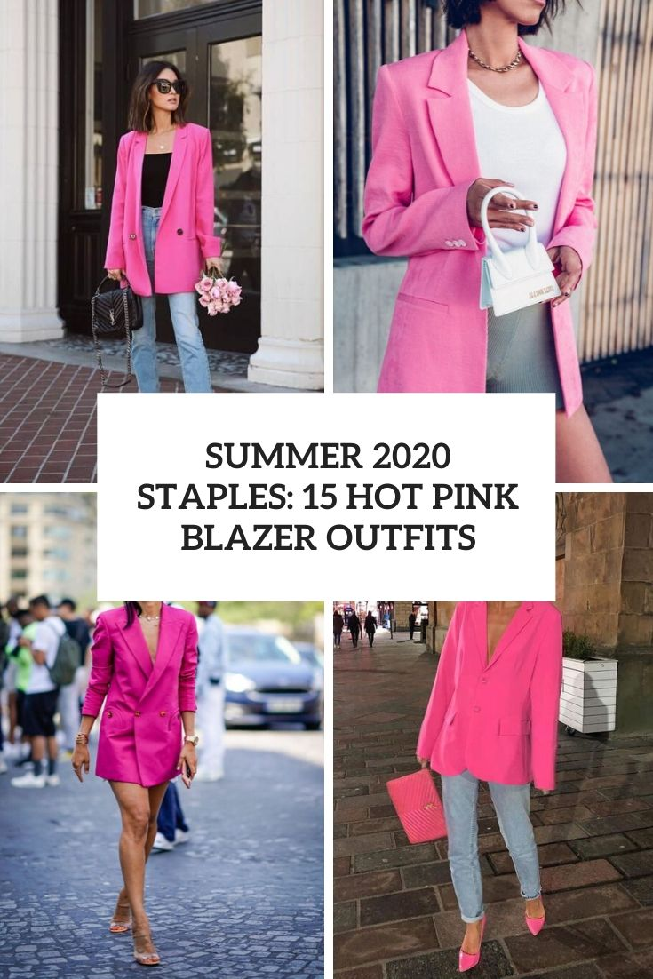 summer 2020 staples 15 hot pink blazer outfits cover