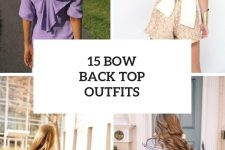 15 Looks With Bow Back Shirts