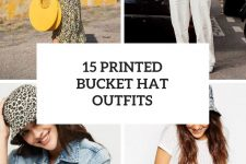 15 Looks With Printed Bucket Hats For Ladies