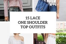 15 Outfits With Lace One Shoulder Tops