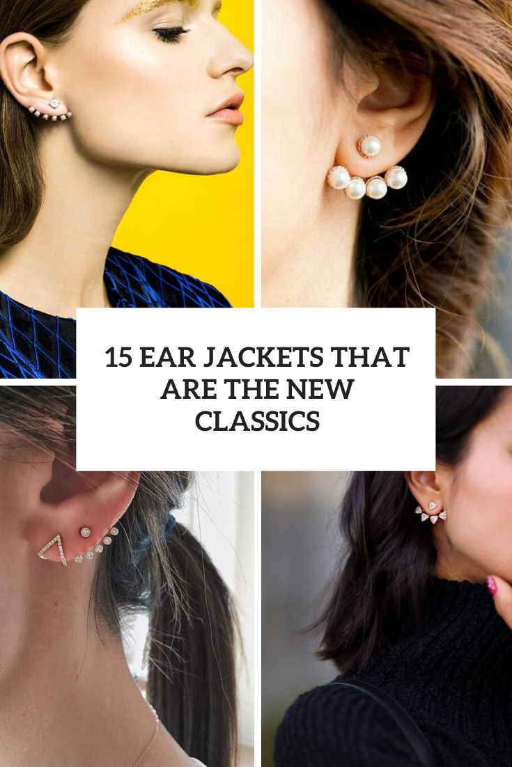 15 Ear Jackets That Are The New Classics