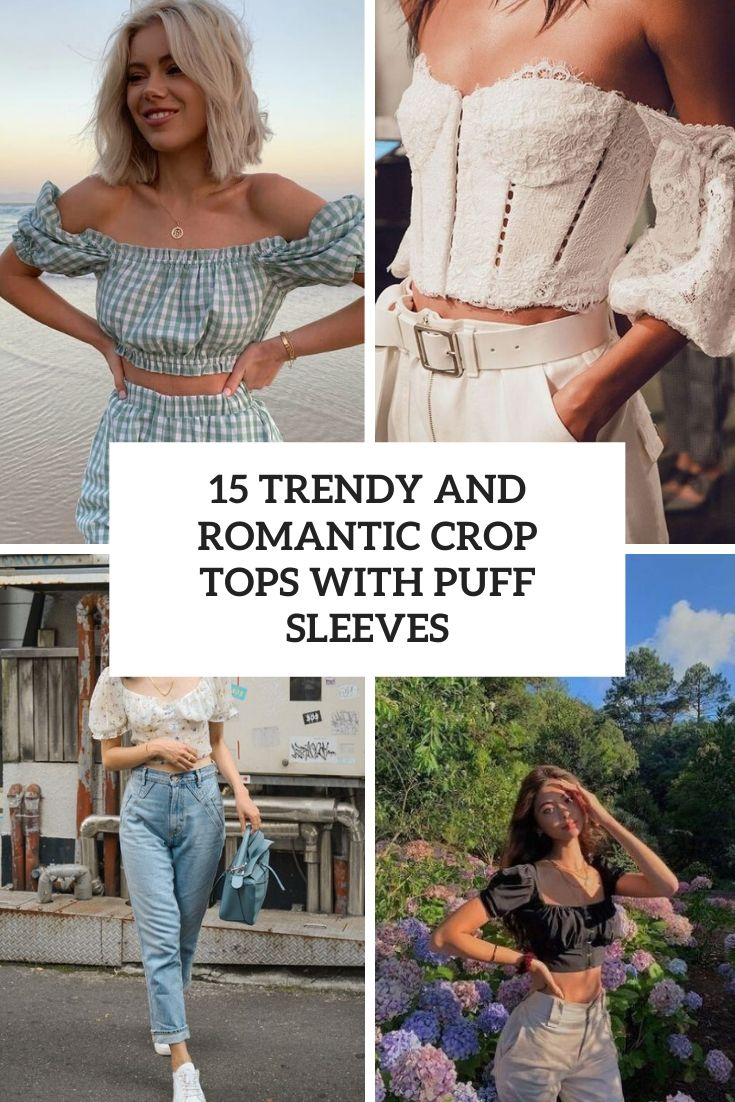 trendy and romantic crop tops with puff sleeves cover